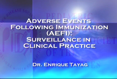 Adverse Events Following Immunization (AEFI): Surveillance in Clinical Practice
