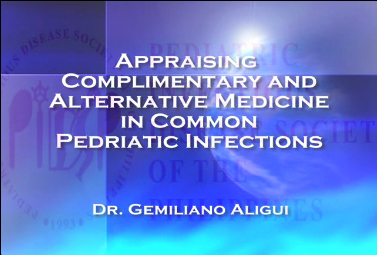 Appraising Complimentary and Alternative  Medicine in Common Pediatric Infections